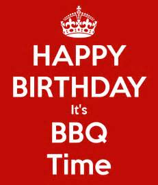 happy birthday it s bbq time poster bram keep calm o matic