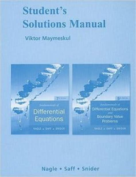 student s solutions manual for fundamentals of differential equations 8e and fundamentals of differential equations and boundary value problems 6e ebook student s solutions manual for fundamentals of