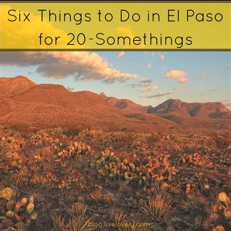 el paso things to do in and things to do on