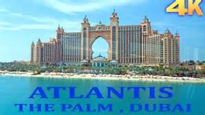 atlantis hotel atlantis hotel palm jumeirah dubai 4k