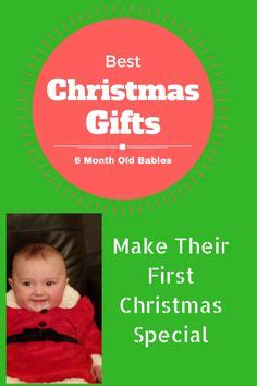 6 month christmas gifts 1000 images about gift guides on gift guide gift ideas and non gifts