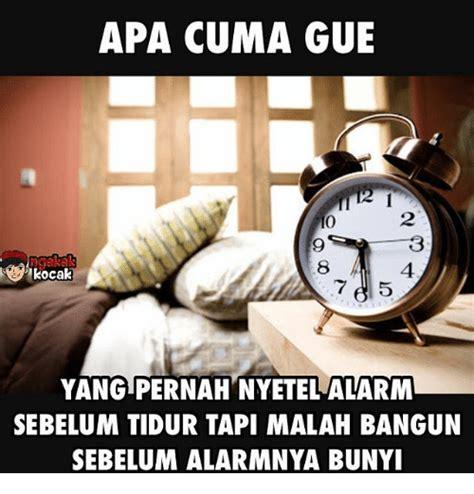 Alarm Tidur apa cuma gue yang pernah nyetel alarm sebelum tidur tapi