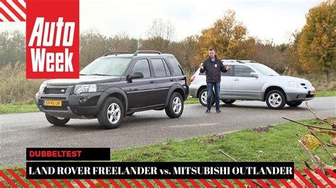 land rover mitsubishi land rover freelander vs mitsubishi outlander