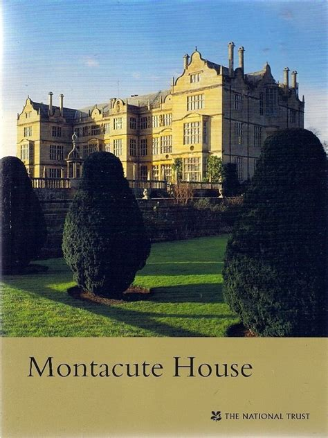 national trust scones montacute house 126 best images about inglaterra montacute house on
