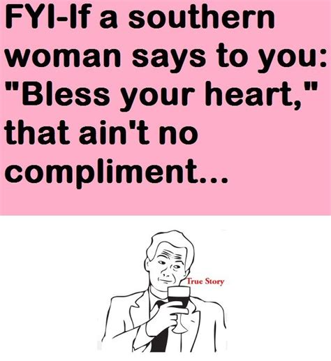 Bless Your Heart Meme - 286 best images about what tickles my funny bone on