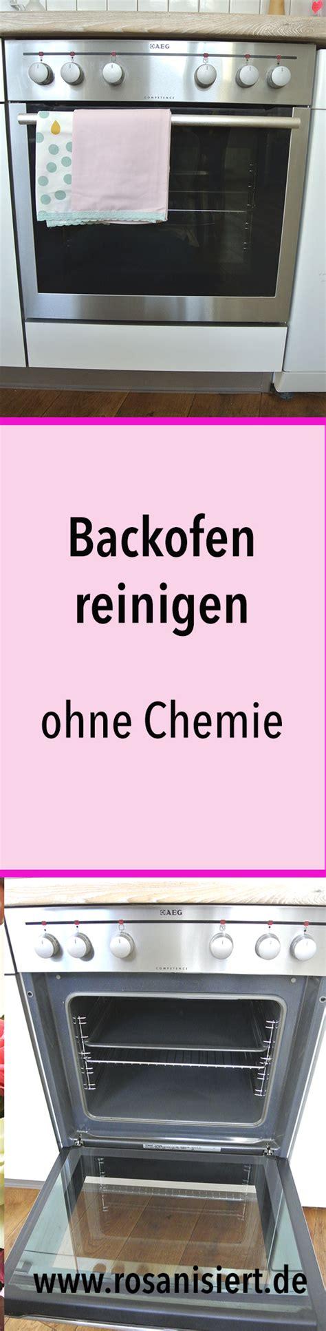 Backofen Richtig Reinigen by Backofen Reinigen Ohne Chemie So Wird Dein Ofen