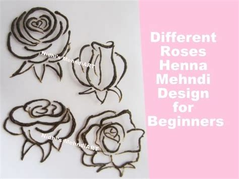 henna tattoo rose designs how to draw different style roses design with henna mehndi