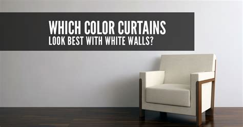 best color curtains for white walls curtain colors for white walls scintillating what color