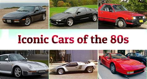 Cars Of The 80 S by Iconic Cars Of The 80s Did You Cars