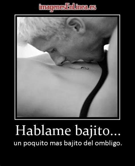 imagenes de amor sensual con frases hablame bajito un poquito mas bajito del ombligo