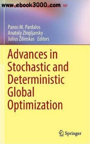 Advances In Stochastic And Deterministic Global