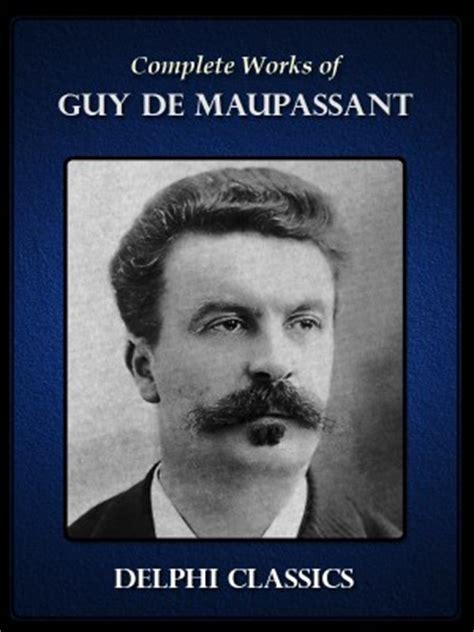 biography of guy de maupassant the necklace works of guy de maupassant video search engine at search com