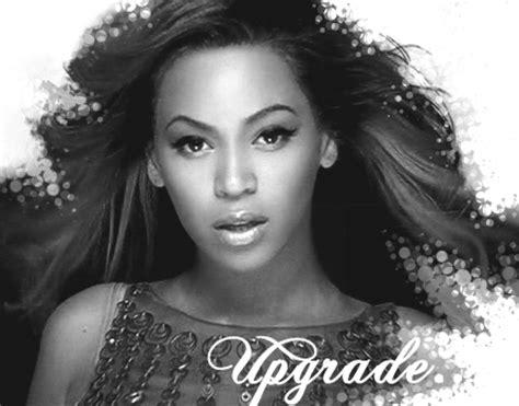 beyonce upgrade you download beyonce upgrade 1 by kiocciolart on deviantart