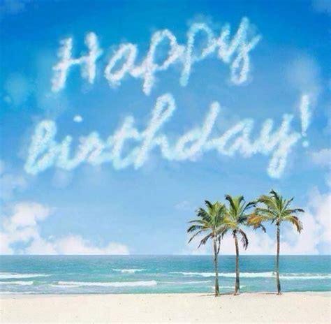 beach themed birthday ecards happy birthday beach palm trees blue sky happy