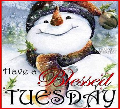 Have A Blessed Tuesday Quote Pictures, Photos, and Images