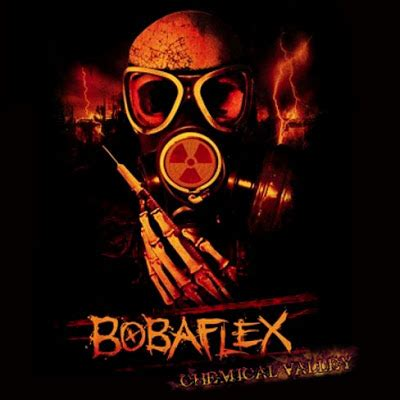 rest in peace bobaflex chemical valley ep 2010