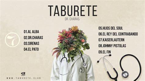 taburete frases taburete dr charas 193 lbum completo youtube