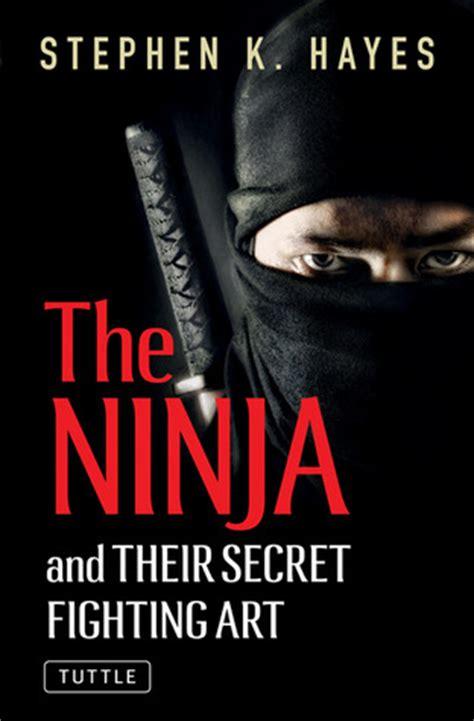 libro what are we fighting artes marciales del mundo los ninjas sus secretos y arte de combate stephen k hayes