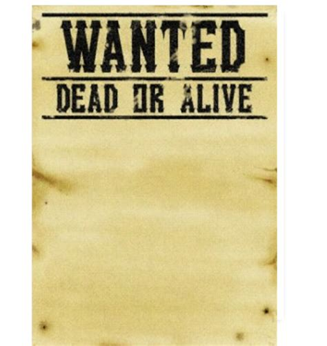 wanted dead or alive poster template free image gallery wanted sign