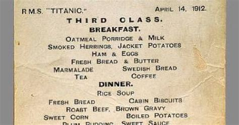titanic breakfast menu third class dinner and breakfast menu titanic