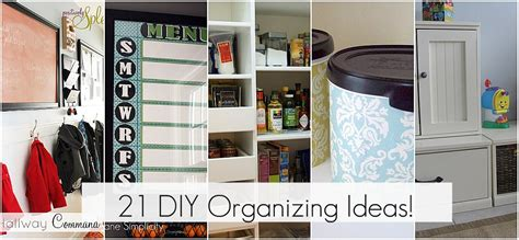 organising ideas get organzied 21 diy organizing ideas spring cleaning
