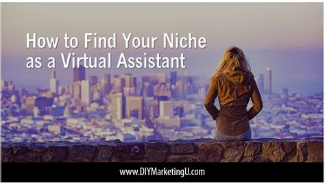 how to find your niche how to find your niche as a virtual assistant diy