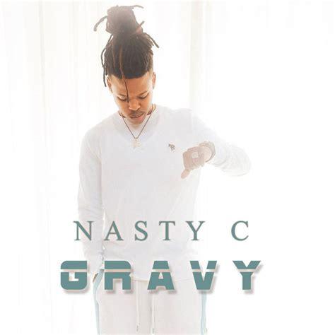 nasty  gravy audio video latest naija