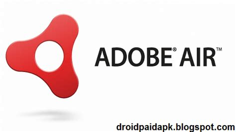 adobe air apk paid applications and for android adobe air v16 0 0 214 apk