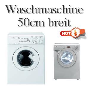 raumspar waschmaschine waschmaschine 50 cm breit 5 modelle