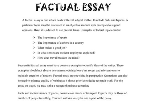 Factual Essay Exle can i mix up a factual essay with dialogue