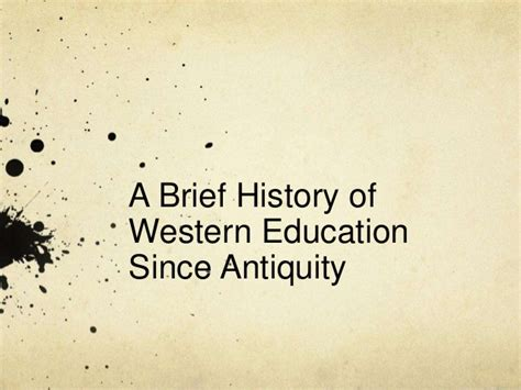 a brief history of western a brief history of western education