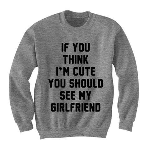 Your Boyfriends Sweater 25 best ideas about boyfriend shirts on