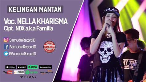 despacito nella kharisma stream nella kharisma kelingan mantan official music