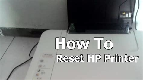 reset hp deskjet k209a how to reset hp printer 1515 and most models youtube