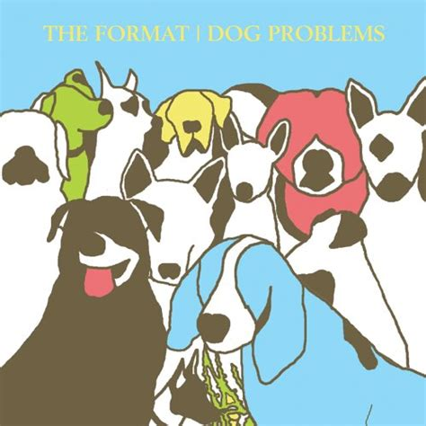 format cd cover dog problems 2006 the format albums lyricspond