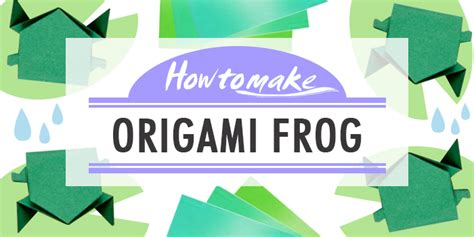 How Do You Make An Origami Frog - how to make an origami frog in 15 easy steps from japan