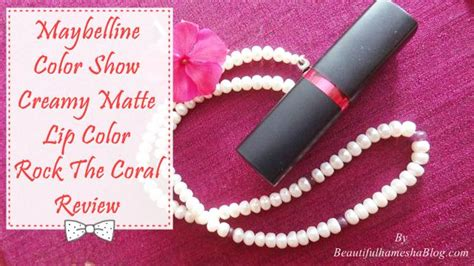 Maybelline Rock The Coral maybelline color show matte lip color rock the