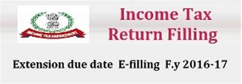 lhdn extension date in 2016 extension due date of it return e filling f y 2016 17