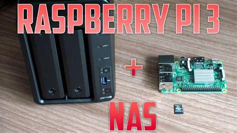 nas raspberry pi raspberry pi 3 nas youtube