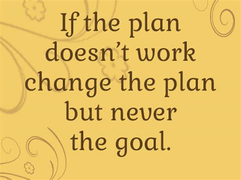 doesn t work 63 best quotes about goals