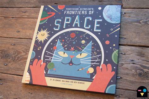 professor astro cats frontiers flying eye books professor astro cat s frontiers of space