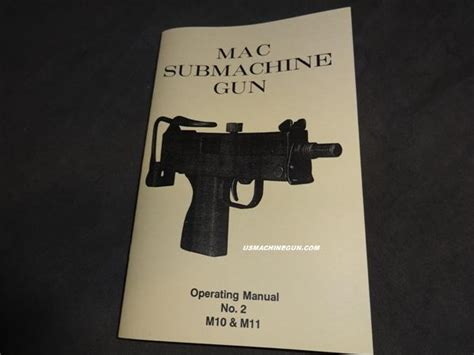 Us Machinegun Mac Submachinegun Operating Manual M11 Mac