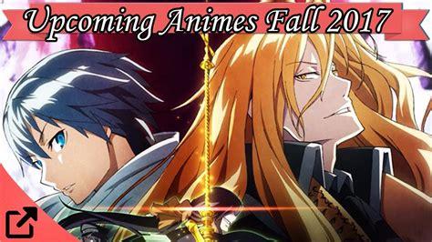 top 10 upcoming animes fall 2017 winter 2018 02