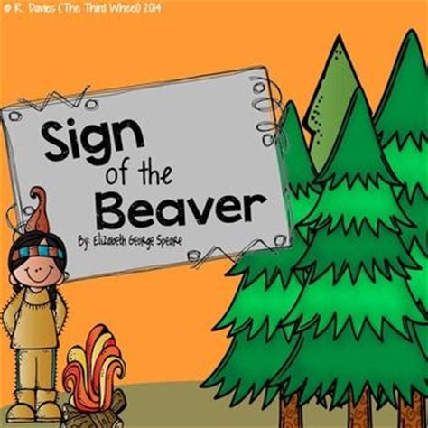 sign of the beaver book report 28 best images about the sign of the beaver on