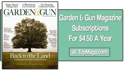 Garden And Gun Current Issue Garden Gun Magazine Deal 4 50 A Year Southern Savers