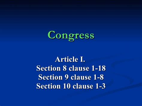 What Is Article 1 Section 8 Clause 18 by Powers Of Congress