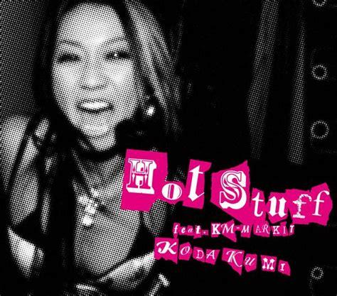 koda kumi kiseki lyrics video hot stuff feat km markit koda kumi a upbeat