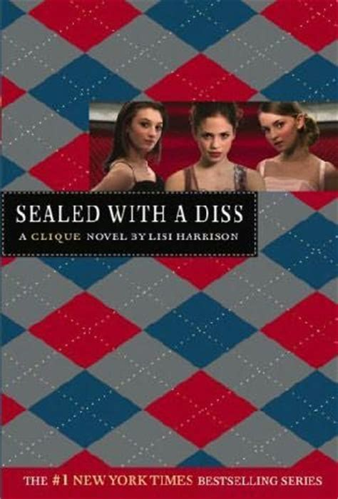 sealed with a books sealed with a diss clique book 8 by lisi harrison