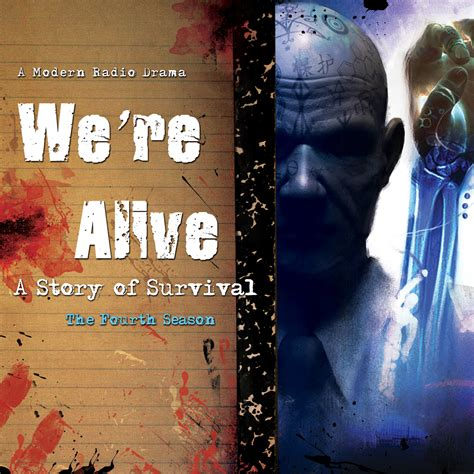 The Are Alive For A Fourth Season we re alive audiobook audio theater by kc wayland