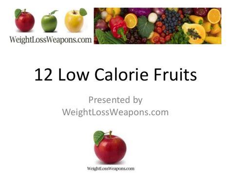 1 fruit calories low calorie fruits low in calorie